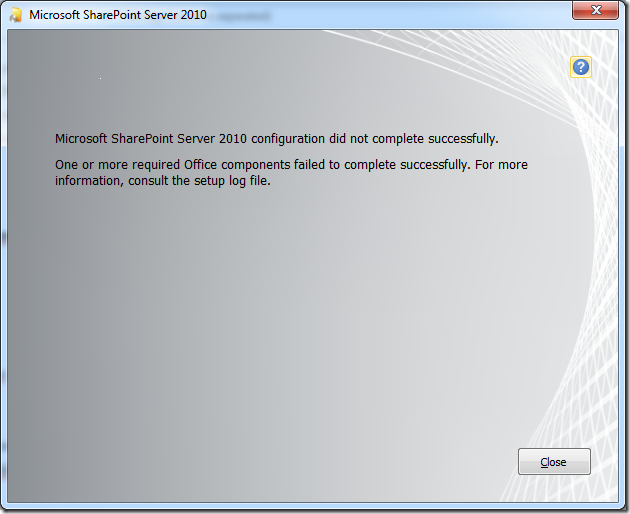 Microsoft SharePoint server 2010 encountered an error during setup. One or more required office components failed to complete successfully (2/4)