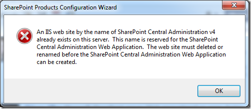 An IIS web site by the name of SharePoint Central Administration v4 already exists on this server (1/6)